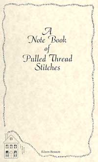 Note Book Of Pulled Thread Stitches