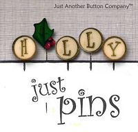 H Is For Holly (Just Pins)